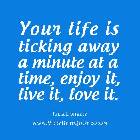 Enjoy It Live It Love It D The Wisdom Pinterest