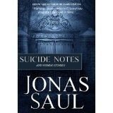 Suicide Notes (Kindle Edition)By Jonas Saul