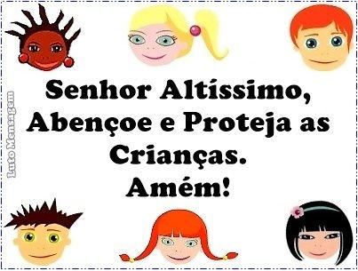 Oração Para Proteger As Crianças Oração Para Proteger As Crianças  Em 12 de outubro comemoramos o Dia das Crianças, assim, além de festejar a data, com guloseimas, presentes, atividades especiais e entretenimento, também devemos fazer uma simples oração para protegê-las. Senhor Altíssimo, Abençoe e Proteja as Crianças. Amém! #OraçãoParaProtegerAsCrianças #DiadasCrianças http://lutomensagem.blogspot.com.br/2016/10/oracao-para-proteger-as-criancas.html