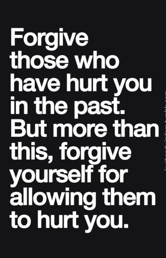 Forgive yourself-for someone that I love