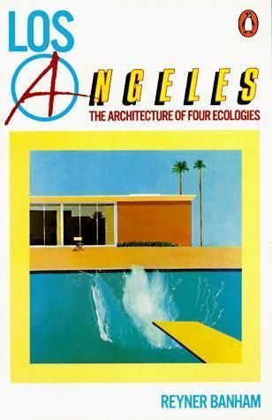 Los-Angeles-la-arquitectura-de-cuatro-ecologias-de-Reyner-Banham-libro-de-bolsillo