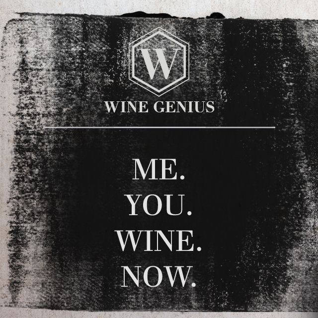 Wine Genius Quote #1. Me. You. Wine. Now.  Shop international premium wines at www.wine-genius.de now or check us out on Facebook: https://www.facebook.com/WineGeniusGermany #wine #winegenius #winelover #winequotes #cheers #meyouwinenow