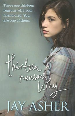 Click to enlarge this book cover/Thirteen reasons why by Jay Asher