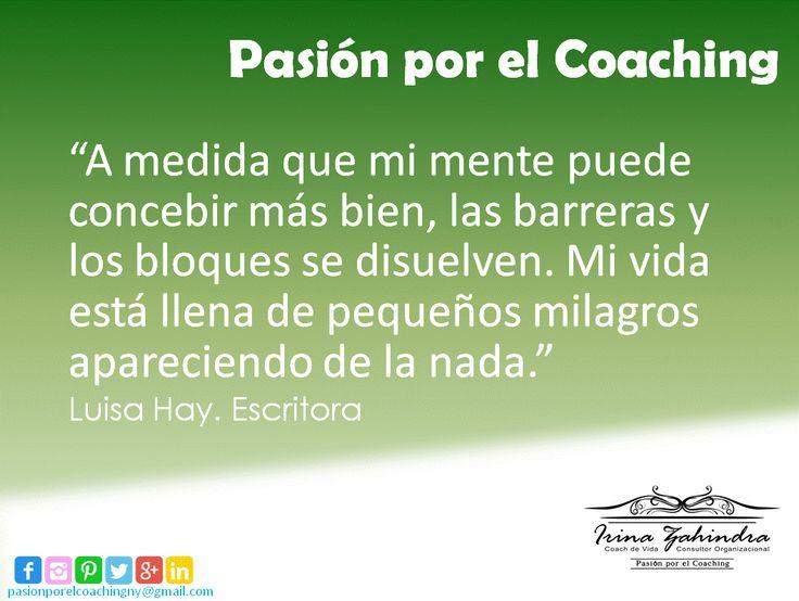 Luisa Hay #Quotes #Motivación #PasiónporelCoaching