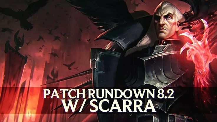 Patch Rundown 8.2 w/ Scarra  Swain Rework Review https://youtu.be/ePCyA_K7lpM #games #LeagueOfLegends #esports #lol #riot #Worlds #gaming