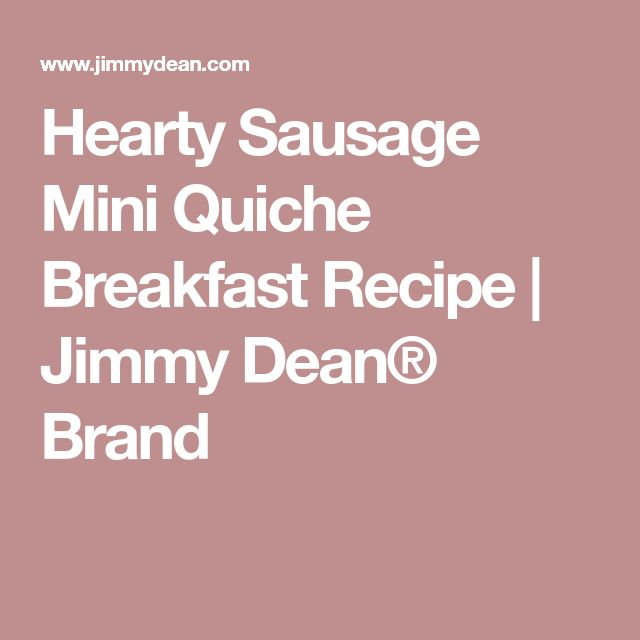 Hearty Sausage Mini Quiche Breakfast Recipe | Jimmy Dean® Brand