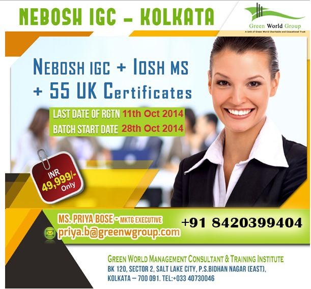 Green World Group Provide Exciting Special Offers For Nebosh Course In Kolkata At 49999
