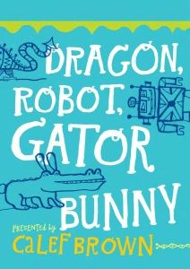 Dragon, Robot, Gatorbunny: Pick one. Draw it. Make it funny. (Chronicle) e-book review by Shara Hardeson at The Horn Book, January 17th, 2013