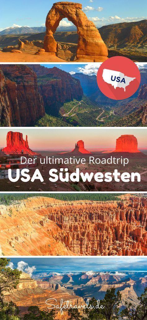Der ultimative Roadtrip im Südwesten