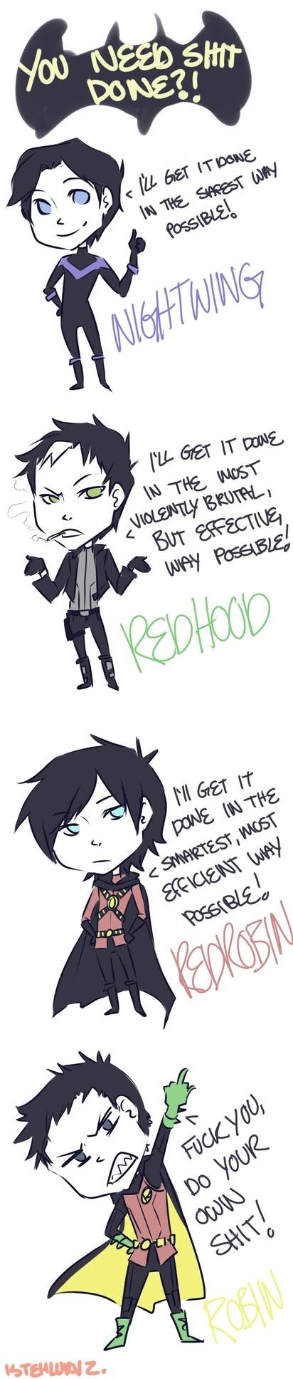 A variety of methods to handle, courtesy of the Robins. <3 Damien's method. kekeke~