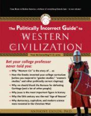The Politically Incorrect Guide to Western Civilization (häftad)