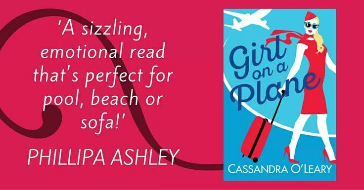 Advance praise for my debut novel, Girl on a Plane, from UK author, Phillipa Ashley: 'A sizzling, emotional read that's perfect for pool, beach or sofa!' Read more at cassandraolearyauthor.com