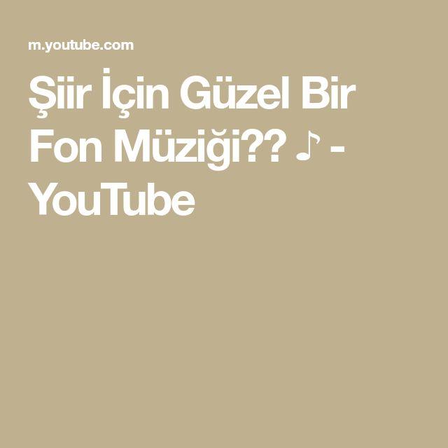 Siir Icin Guzel Bir Fon Muzigi Youtube Youtube Siir