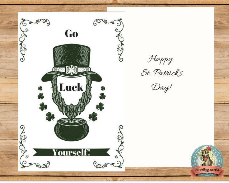 """Funny St. Patrick's Day card! """"Go Luck Yourself!"""" Greeting Card Irish Greeting Card Happy St. Patrick's Day Happy St. Paddy's Day Green by WalkingMombieDesign on Etsy"""