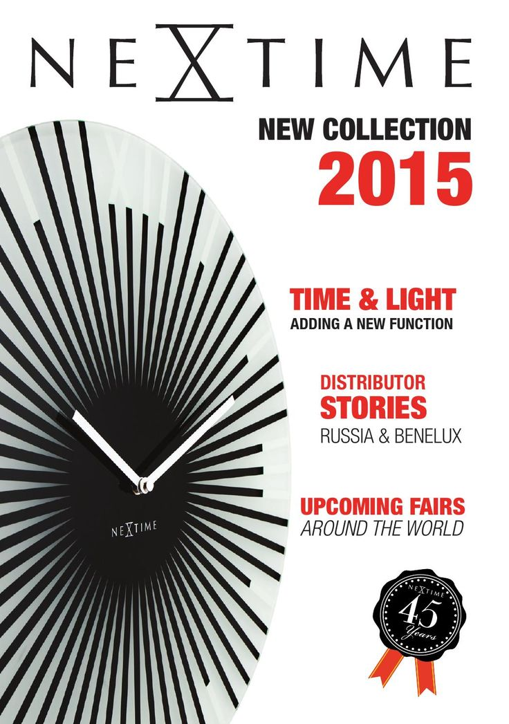 Catalogue 2015  NeXtime's catalogue with the complete 2015 collection and interesting articles