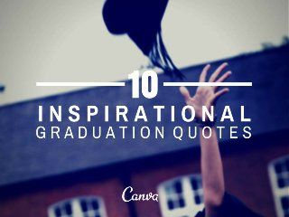 Looking for an inspiration quote to put on the card for your grad gift? 10 Inspirational Graduation Quotes #Grads #smarthappenshere