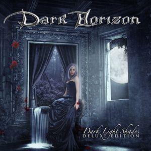 DARK HORIZON   Dark Light Shades - Deluxe Edition