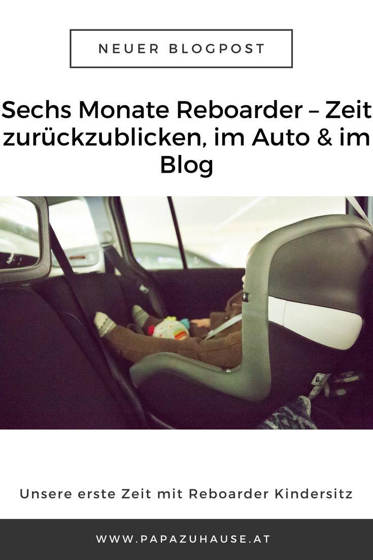 Hier erfährst du, wie unsere ersten sechs Monate mit Reboard-Kindersitz waren. #reboarder #reboardkindersitz #reboarderkindersitz #kindersitz #sirona #cybex #babyimauto #blogpost #papablog #elternblog