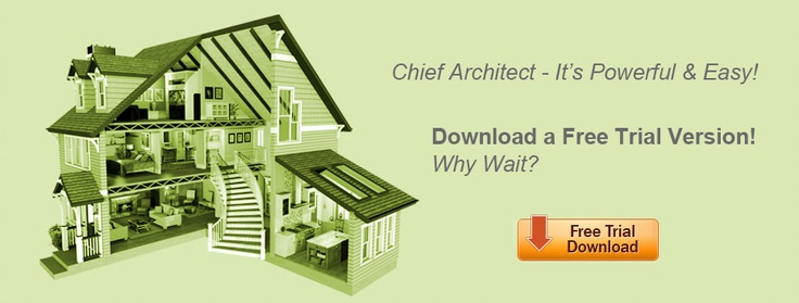 Chief Architect Home Design Software Free Trial Download