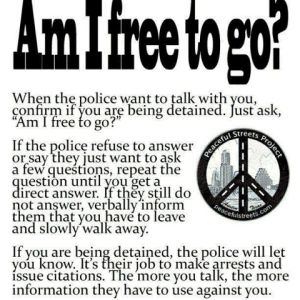 THE ONE QUESTION YOU NEED TO ASK ANY LAW ENFORCEMENT AGENT That is detaining you