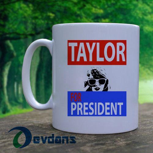 Taylor swift for President Mug, Ceramic Mug, Coffee Mug
