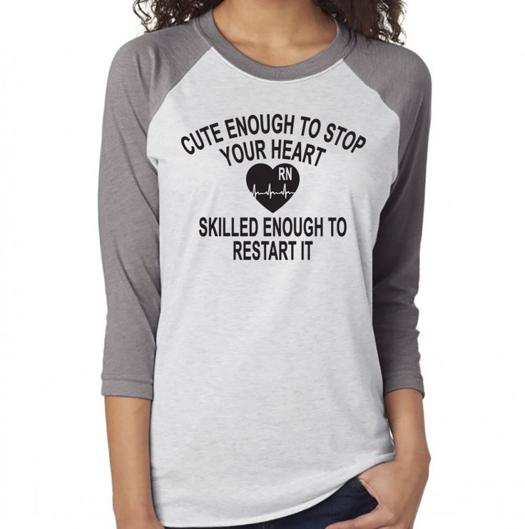 Cute Enough. Nurse Shirt. Top Knot Coffee Scrubs. Nurse Life. Always Be A Nurse. Nurse Baseball Shirt. RN. Nurse. Nurse Gift. Nurse Skills.
