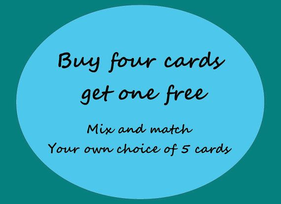 Buy four cards get one free. Choose any five photo by Saraphir