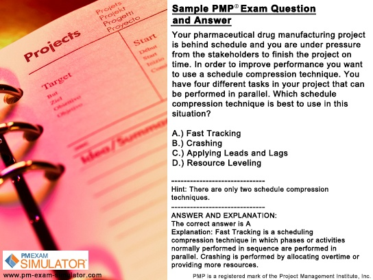 The following #PMP exam question is taken from The Free PM Exam Simulator