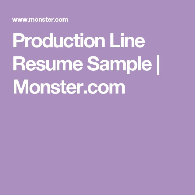 Production Line Resume Sample   Monster.com