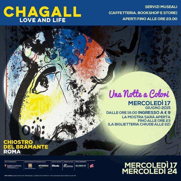MERCOLEDì 17 GIUGNO - A partire dalle h 19.00 ingresso in mostra a € 9,00 [anzichè 13] #ChagallRoma vi aspetta!  +Info T 06916508451 / http://goo.gl/3IzZxp