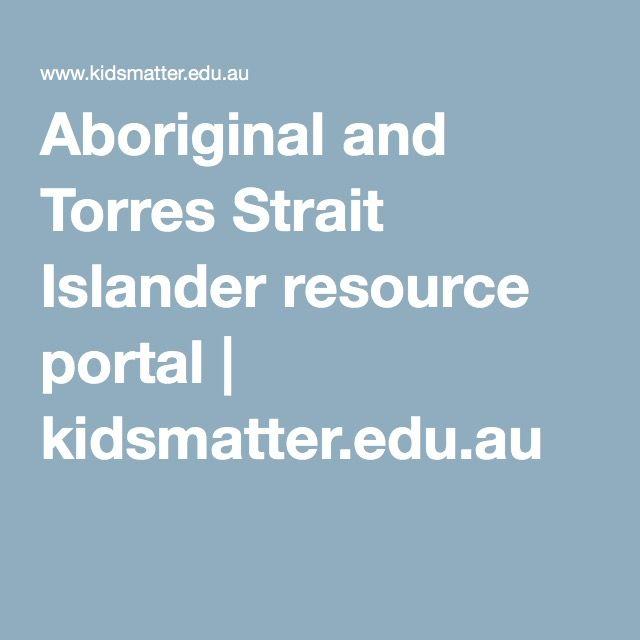 Aboriginal and Torres Strait Islander resource portal | kidsmatter.edu.au