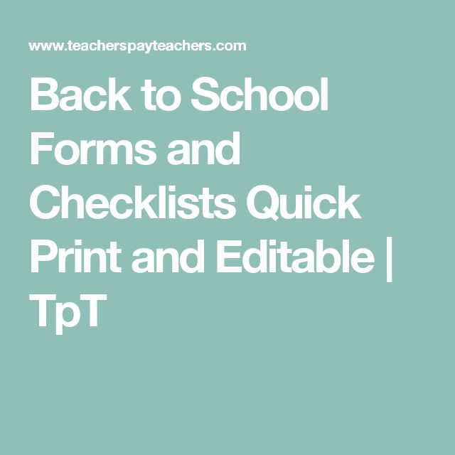 Back to School Forms and Checklists Quick Print and Editable | TpT