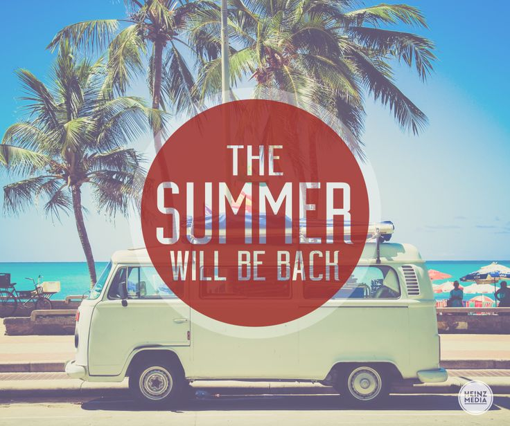 the SUMMER will be back
