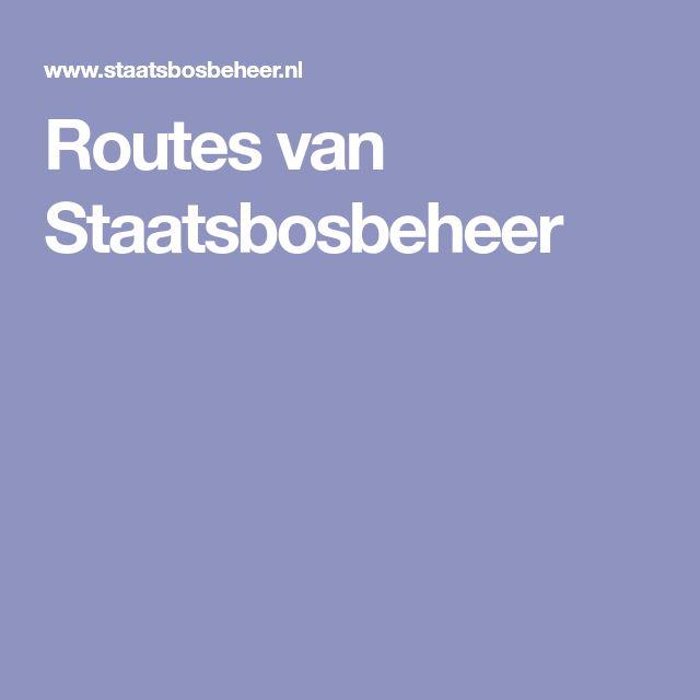 Routes van Staatsbosbeheer