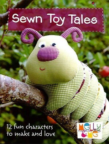 """Sewn Toy Tales"" designed by Melanie McNeice for Melly & Me."