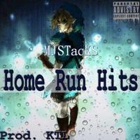 Home Run Hits (Prod.KTL) by MJSTacKS on SoundCloud
