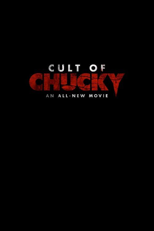 Watch Cult of Chucky (2017) Full Movie HD Free Download
