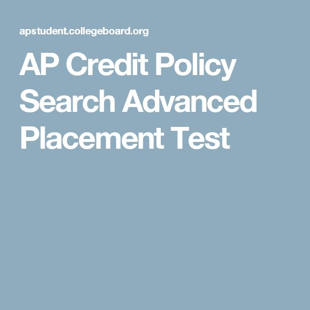 AP Credit Policy Search Advanced Placement Test