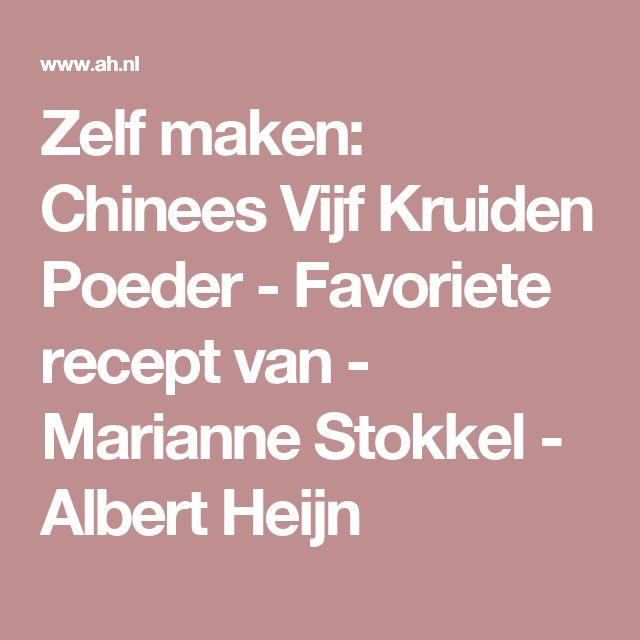 Zelf maken: Chinees Vijf Kruiden Poeder - Favoriete recept van - Marianne Stokkel - Albert Heijn