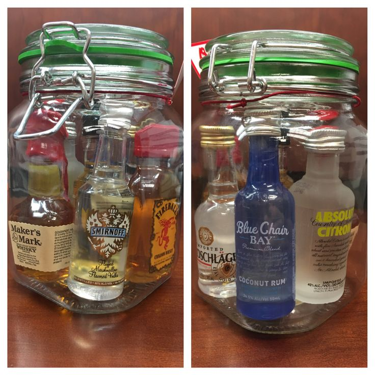 Mini-bar in a Jar! All for $20. Jar $3-ish at Walmart, mini bottles $13-ish for 7 of them. Go as big or small as you want on the bottles based on your budget.