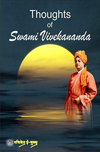 Thoughts of Swami Vivekananda: Thoughts of Swami Vivekananda (English Edition)