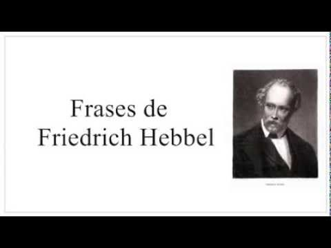 Frases famosas de Friedrich Hebbel - Frases para mujeres