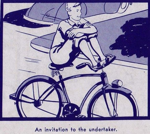 """from a 1940's Bike Safety Manual titled, """"A Ride of Death."""" Caption reads, """"An invitation to the undertaker."""" Nice."""