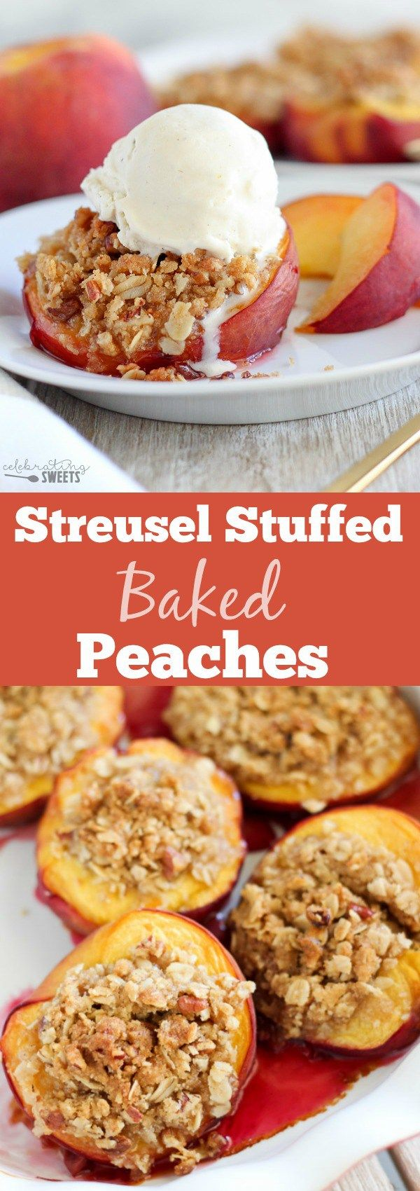 Streusel Stuffed Baked Peaches - Fresh peaches filled with a brown sugar cinnamon pecan streusel and baked until juicy and bubbly. Serve warm topped with vanilla ice cream! (Icecream Recipes Cinnamon)