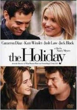 The Holiday. Delightfully funny and romantic. Jude Law, Cameron Diaz, Kate Winslet, Jack Black