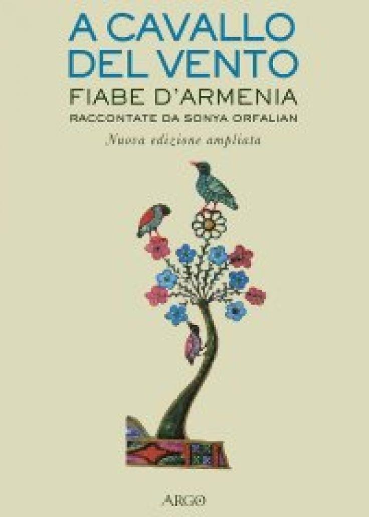 """""""A cavallo del vento - Fiabe di Armenia"""" raccontate da Sonya Orfalian"""