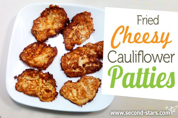 A great alternative to fried potatoes, try these cauliflower patties, and don't forget the cheese! >>>> http://second-stars.com/fried-cheesy-cauliflower-patties/
