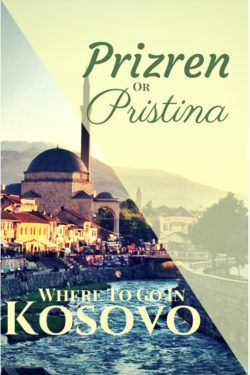 Prizren and Pristina both offer completely different experiences when travelling to Kosovo. Understand which city you should visit on your next trip!