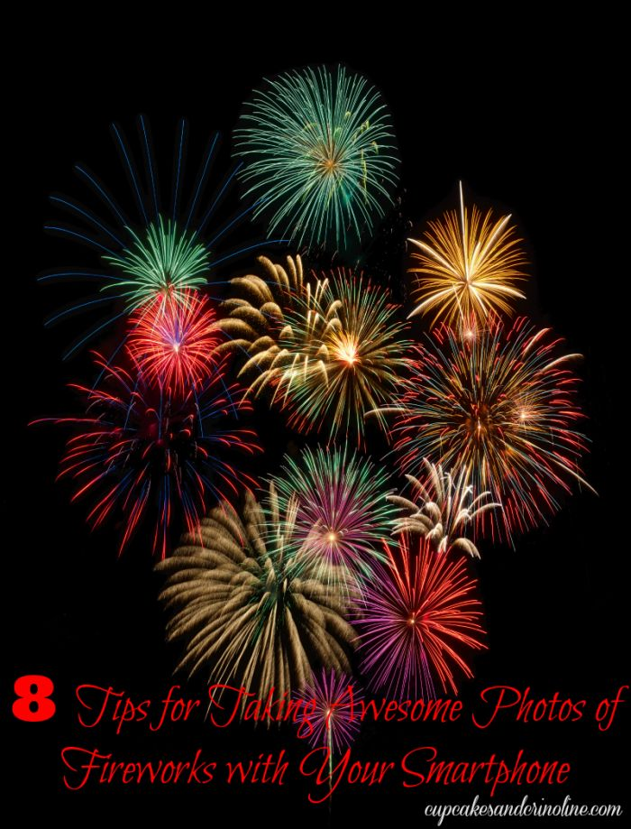 8 Tips for Taking Awesome Photos of Fireworks with Your Smartphone | cupcakesandcrinoline.com