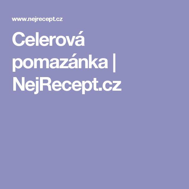 Celerová pomazánka | NejRecept.cz